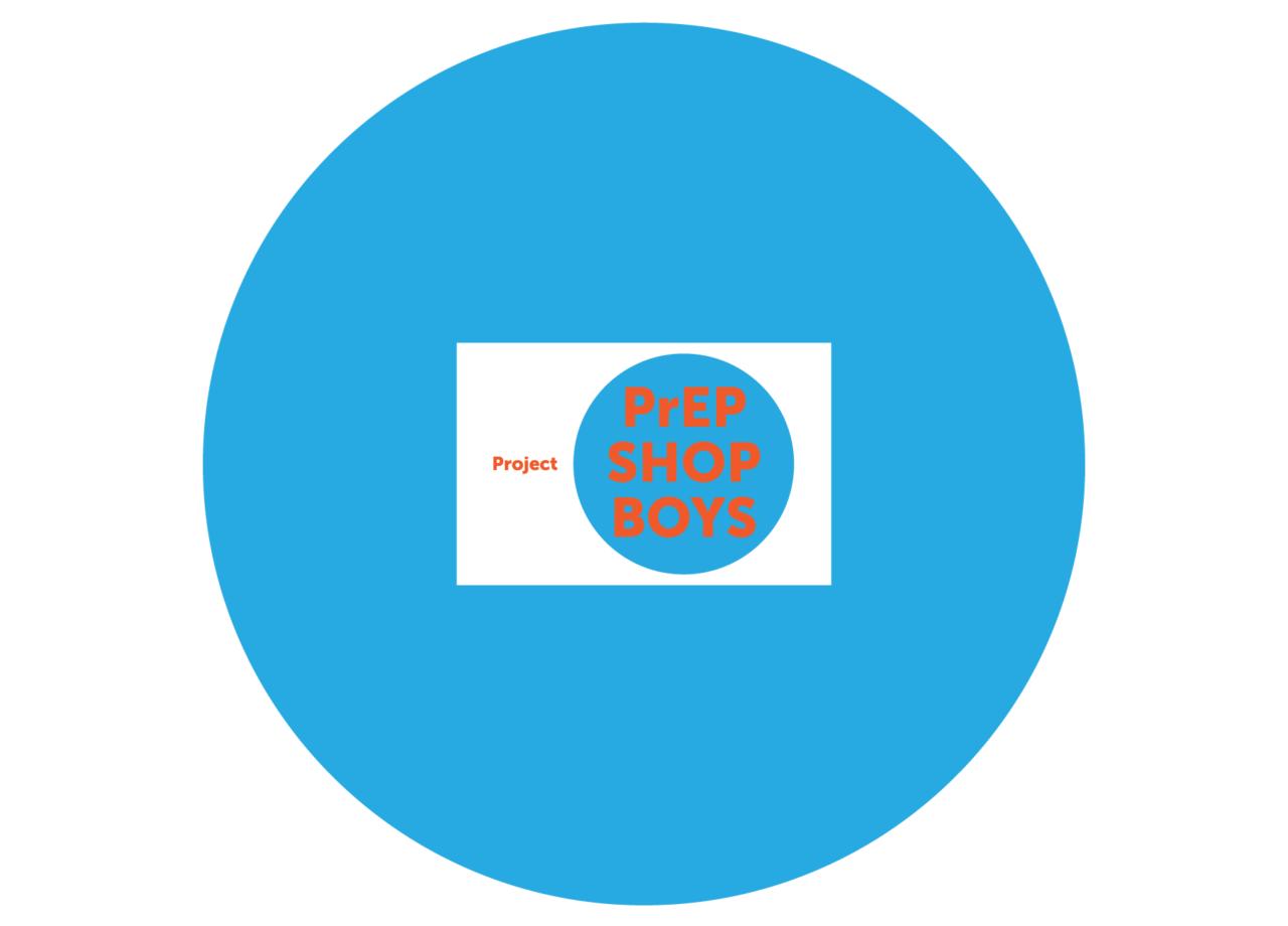 Project PrEP ShopBoys